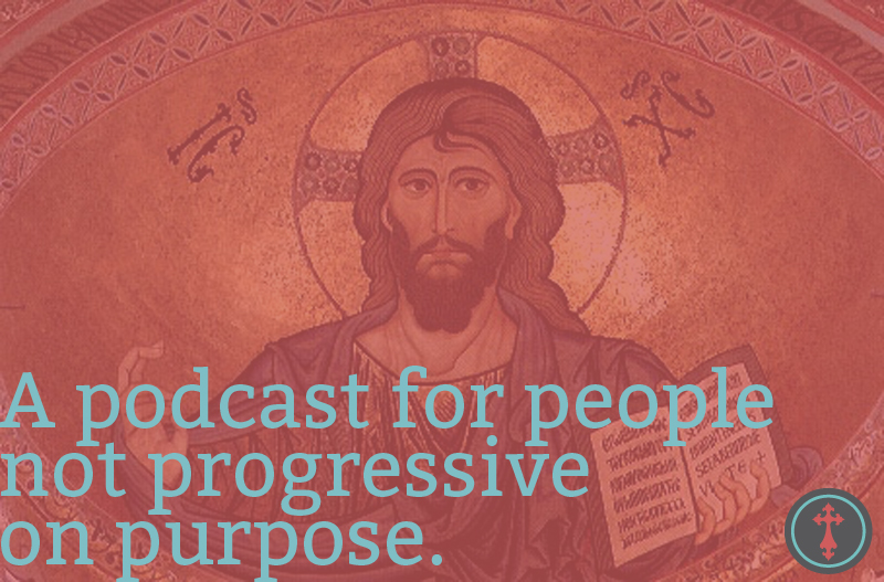 A Podcast That's Not Progressive on Purpose