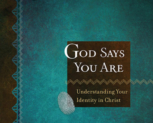 God Says You Are
